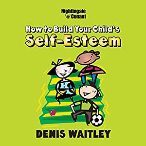 How to Build Your Child's Self-Esteem Speech
