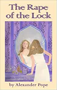 rape of the lock by pope Book digitized by google from the library of the new york public library and uploaded to the internet archive by user tpb.