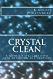 Crystal Clean, Kimberly Wollenburg, 1480080012
