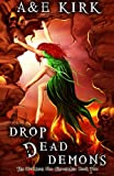 Drop Dead Demons: The Divinicus Nex Chronicles: Book 2