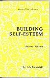 Building Self-Esteem, Barksdale, Lilburn S., 0918588111