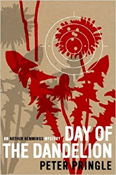 The Day of the Dandelion by Peter Pringle (2008-03-24)
