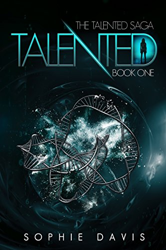 Talented (Talented Saga Book 1) by [Davis, Sophie]
