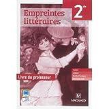Empreintes littéraires Français 2de : Livre du professeur