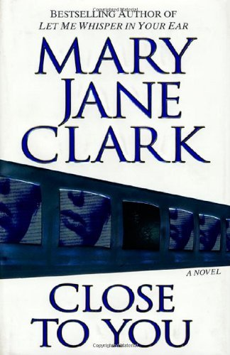 Close to You by Mary Jane Clark (2002-01-25) ()
