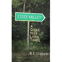 Essex Valley: A Quiet, Nice Little Town