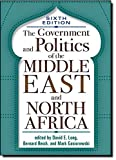The Government and Politics of the Middle East and North Africa: Sixth Edition