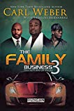 The Family Business 3, Carl Weber and Treasure Hernandez, 1601626355