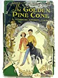 img - for The Golden Pine Cone book / textbook / text book