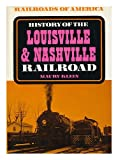 Front cover for the book History of the Louisville & Nashville Railroad by Maury Klein