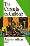 The Chinese in the Caribbean, , 1558763155