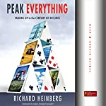 Peak Everything: Waking Up to the Century of Declines | Richard Heinberg