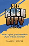 See Rock City and Other Destinations, Adam Mathias, 0573699143
