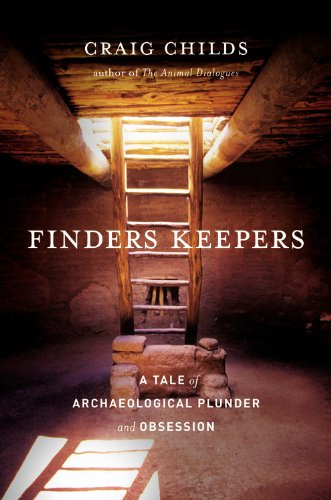 Download Finders Keepers: A Tale of Archaeological Plunder and Obsession ebook
