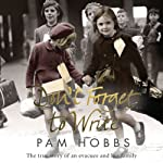 Don't Forget to Write: The True Story of an Evacuee and her Family | Pam Hobbs