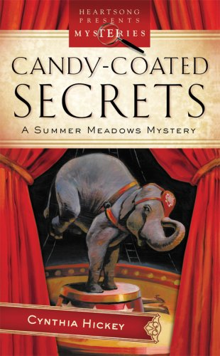 Read Online Candy Coated Secrets (Summer Meadows Mystery Series #2) (Heartsong Presents Mysteries #48) PDF