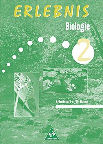 Erlebnis Biologie - Arbeitshefte Mecklenburg-Vorpommern, Sachsen-Anhalt und Thüringen - Ausgabe 1999: Arbeitsheft 2