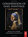 img - for Conservation of Easel Paintings (Routledge Series in Conservation and Museology) book / textbook / text book