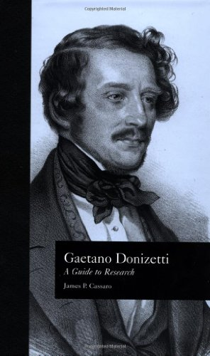 Gaetano Donizetti: A Guide to Research (Routledge Music Bibliographies) by Brand: Routledge