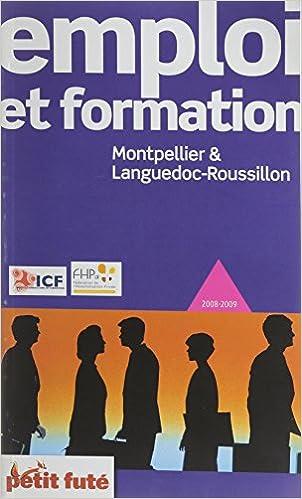 En ligne téléchargement Guide de l'emploi et de la formation, Montpellier et ses environs : 2008 epub, pdf