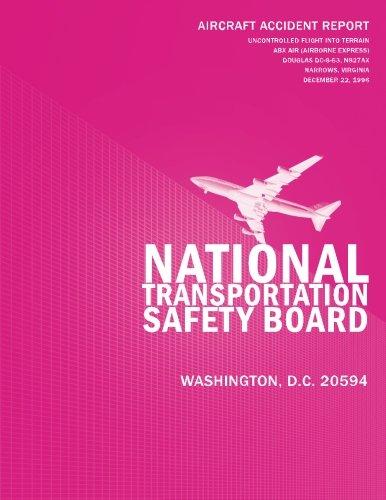 Aircraft Accident Report: Uncontrolled Flight Into Terrain ABX Air Douglas DC-8-63, N827AX Narrows, Virginia December 22, 1996