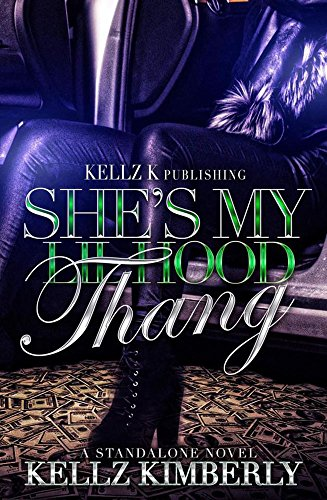She's My Lil Hood Thang: A Standalone Novel