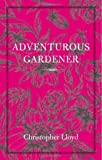 img - for The Adventurous Gardener book / textbook / text book