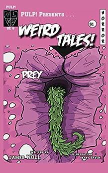 Prey (PULP! Special Edition Book 6) by [Noll, James]