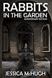 Rabbits in the Garden: Anniversary Edition