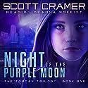 Night of the Purple Moon Audiobook by Scott Cramer Narrated by Deanna Moffitt