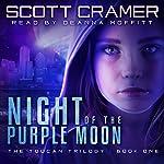 Night of the Purple Moon | Scott Cramer