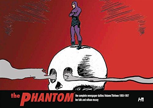 THE PHANTOM the Complete Newspaper Dailies:Volume Thirteen 1955-1956