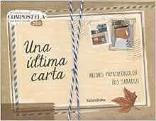 Una última carta (Spanish Edition): Antonis Papatheodoulou ...