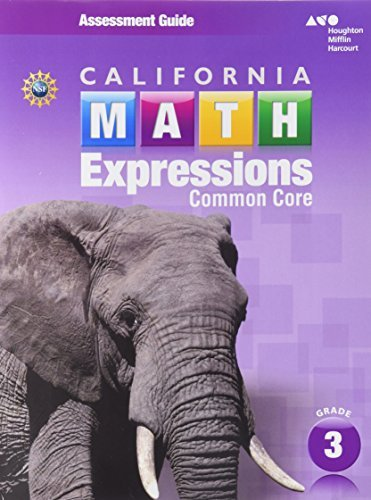 Math Expressions: Assessment Guide Grade 3