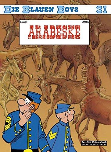 Die Blauen Boys, Band 31: Arabeske
