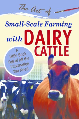 The Art of Small-Scale Farming with Dairy Cattle: A for sale  Delivered anywhere in USA