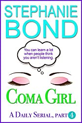 Coma Girl: Part 4 (Kindle Single)