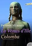 La Vénus d'Ille - Colomba