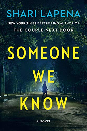Someone We Know: A Novel