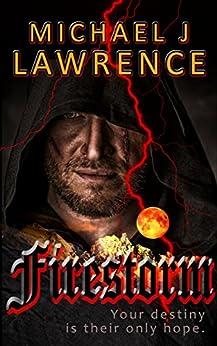 Firestorm by [Lawrence, Michael J]