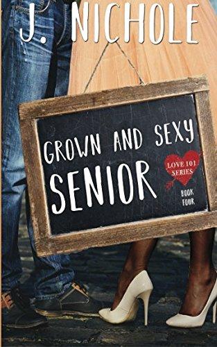 Books : Grown & Sexy Senior (Love 101)