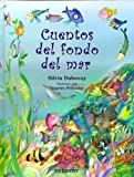 img - for Cuentos del fondo del Mar/ Stories From the Bottom of the Sea (Spanish Edition) book / textbook / text book