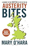img - for Austerity Bites: A Journey to the Sharp End of Cuts in the UK book / textbook / text book