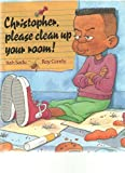 img - for Christopher, Please Clean up Your Room by Itah Sadu (1996-03-01) book / textbook / text book
