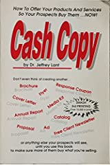 Cash Copy: How to Offer Your Products and Services So Your Prospects Buy Them Paperback