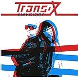TRANS X - ANTHOLOGY