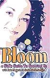Bloom, Susie Shellenberger, 1589970616