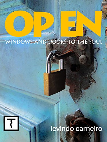 Open: Windows and Doors to the soul