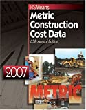 Metric Construction Cost Data 2007, , 087629865X
