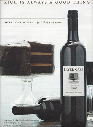 PRINT AD For 2008 Layer Cake Shiraz WinePRINT ()